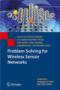 Problem Solving for Wireless Sensor Networks free download