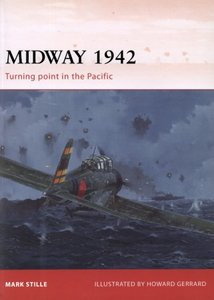 Midway 1942: Turning Point in the Pacific (Osprey Campaign 226) free download