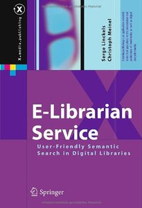 E-Librarian Service: User-Friendly Semantic Search in Digital Libraries free download