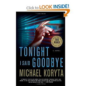 Tonight I Said Goodbye (Lincoln Perry, Book 1) - Michael Koryta free download