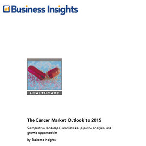 Business Insights - The cancer market outlook to 2015 free download