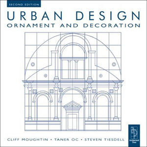 Urban Design Ornament and Decoration,2 Ed free download
