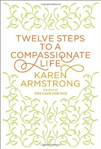 Twelve Steps to a Compassionate Life free download