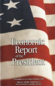 Economic Report of the President, Transmitted to the Congress January 2009 Together With the Annual Report of the Council free download