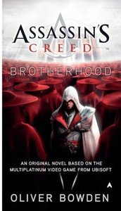 Oliver Bowden - Assassin's Creed: Brotherhood free download