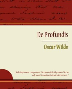 Oscar Wilde - De Profundis free download