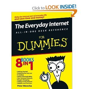 The Everyday Internet All-in-One Desk Reference For Dummies - Peter Weverka free download