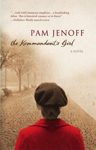 Pam Jenoff  - The Kommandant's Girl free download