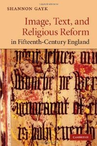 Image, Text, and Religious Reform in Fifteenth-Century England (Cambridge Studies in Medieval Literature) free download
