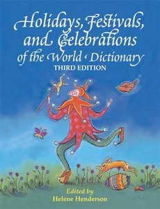 Holidays, Festivals, and Celebrations of the World Dictionary free download
