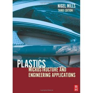 Plastics, Third Edition: Microstructure and Engineering Applications free download