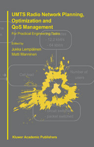 UMTS Radio Network Planning, Optimization and QOS Management: For Practical Engineering Tasks free download