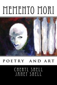 Memento mori by Cheryl and Janet Snell free download