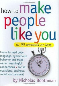 Nicholas Boothman - How to Make People Like You in 90 Seconds or Less free download