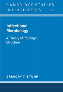 Inflectional Morphology: A Theory of Paradigm Structure free download