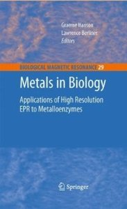 Metals in Biology: Applications of High-Resolution EPR to Metalloenzymes (Biological Magnetic Resonance) free download