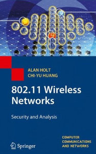 802.11 Wireless Networks: Security and Analysis free download