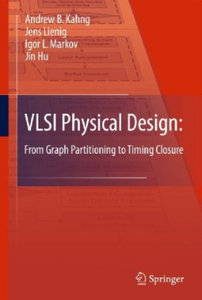 VLSI Physical Design: From Graph Partitioning to Timing Closure free download