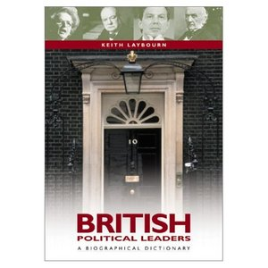British Political Leaders: A Biographical Dictionary free download