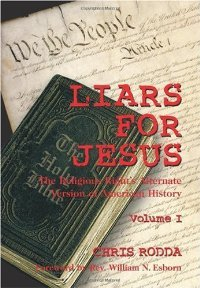 Liars For Jesus: The Religious Right's Alternate Version of American History Vol. 1 free download