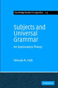 Subjects and Universal Grammar: An Explanatory Theory free download