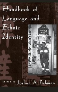 Handbook of Language and Ethnic Identity free download