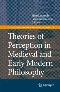 Theories of Perception in Medieval and Early Modern Philosophy (Studies in the History of Philosophy of Mind) free download