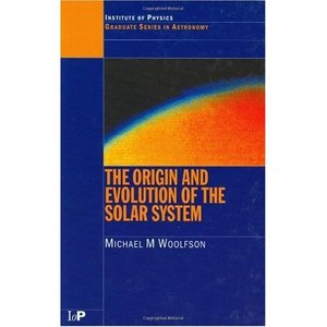The Origin and Evolution of the Solar System (Series in Astronomy and Astrophysics) free download