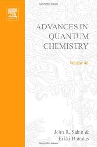 Theory of the Interaction of Swift Ions with Matter, Part 2 (Advances in Quantum Chemistry, Volume 46) free download