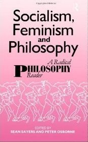 Socialism, Feminism and Philosophy: A Radical Philosophy Reader free download
