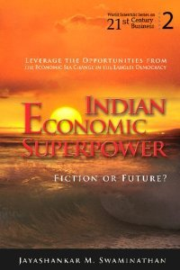 Indian Economic Superpower: Fiction or Future (World Scientific Series on 21st Century Business) free download