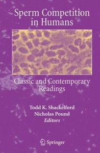 Sperm Competition in Humans: Classic and Contemporary Readings free download