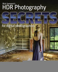 Rick Sammon's HDR Secrets for Digital Photographers - Rick Sammon free download