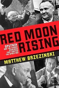 Red Moon Rising: Sputnik and the Hidden Rivals That Ignited the Space Age [Audiobook] free download