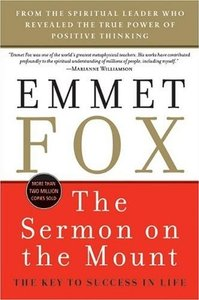 Emmet Fox - The Sermon on the Mount: The Key to Success in Life free download