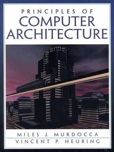 Principles of Computer Architecture free download