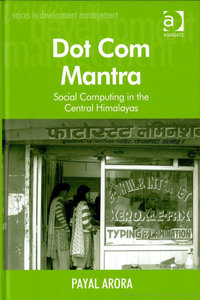 Dot Com Mantra: Social Computing in the Central Himalayas free download