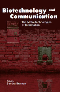 Biotechnology and communication: the meta-technologies of information free download