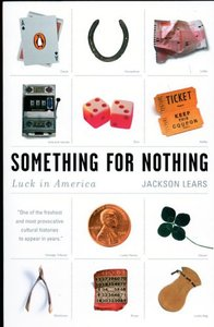 Something for Nothing: Luck in America free download