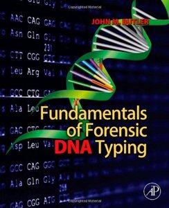 Fundamentals of Forensic DNA Typing (1st Edition) free download