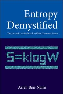 Entropy Demystified: The Second Law Reduced to Plain Common Sense free download