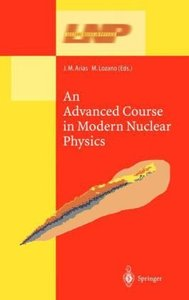 An Advanced Course in Modern Nuclear Physics free download
