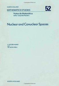 Nuclear and Conuclear Spaces: Introductory Course on Nuclear and Conuclear Spaces in the Light of Duality