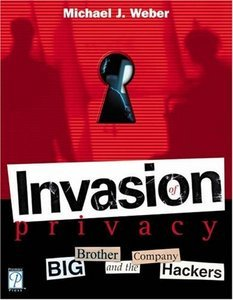 Invasion of Privacy! Big Brother and the Company Hackers free download