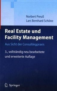 Real Estate und Facility Management: Aus Sicht der Consultingpraxis free download