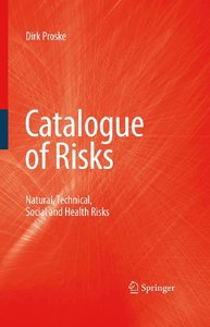 Catalogue of Risks: Natural, Technical, Social and Health Risks free download