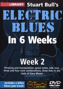 Lick Library - Stuart Bull's Electric Blues In 6 Weeks Week 2 free download