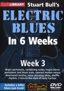 Lick Library: Stuart Bull's Electric Blues In 6 Weeks: Week 3 free download