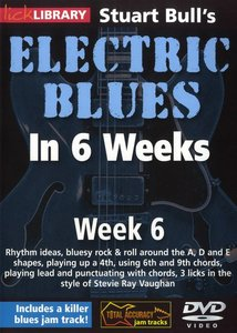 Lick Library - Stuart Bull's Electric Blues In 6 Weeks Week 6 free download