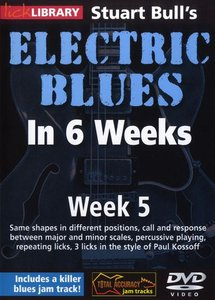 Lick Library - Stuart Bull's Electric Blues In 6 Weeks Week 5 free download